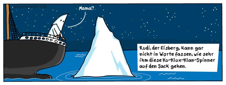 Eigentlich ist Rudi, der Eisberg, ja ganz nett.
