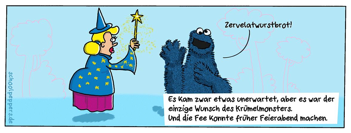 Der geheime Wunsch des Krümelmonsters.