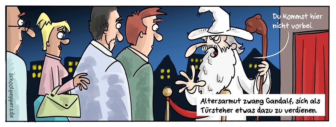 Gandalfs Zweitjob - besser als Flaschensammeln.