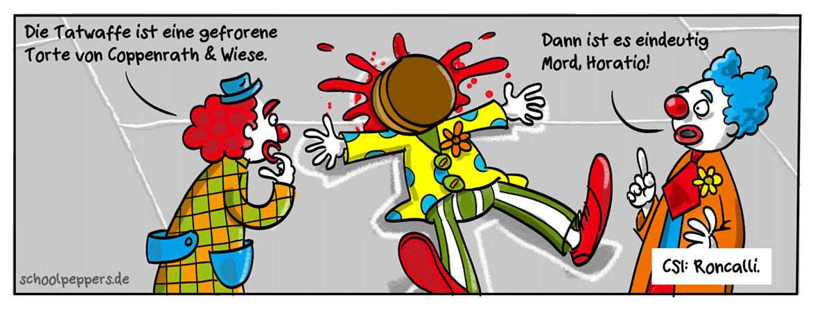 Der Mörder ist immer der Clown.