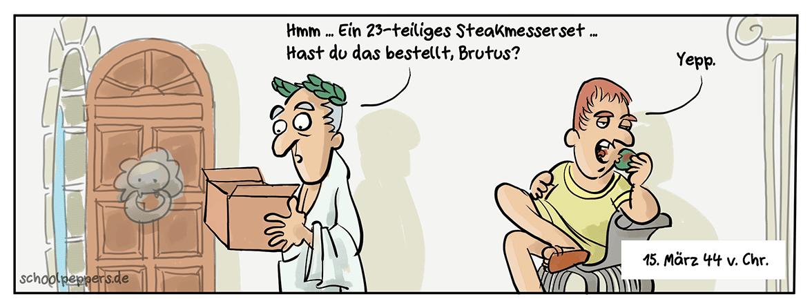 Auch du, Brutus?